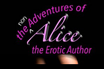 The Non Adventures of Alice The Erotic Author Release