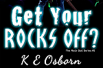 Get Your Rocks Off Cover Reveal