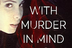 With Murder In Mind Cover Reveal