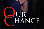 Our Chance Cover Reveal