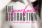 The Perfect Distraction Cover Reveal